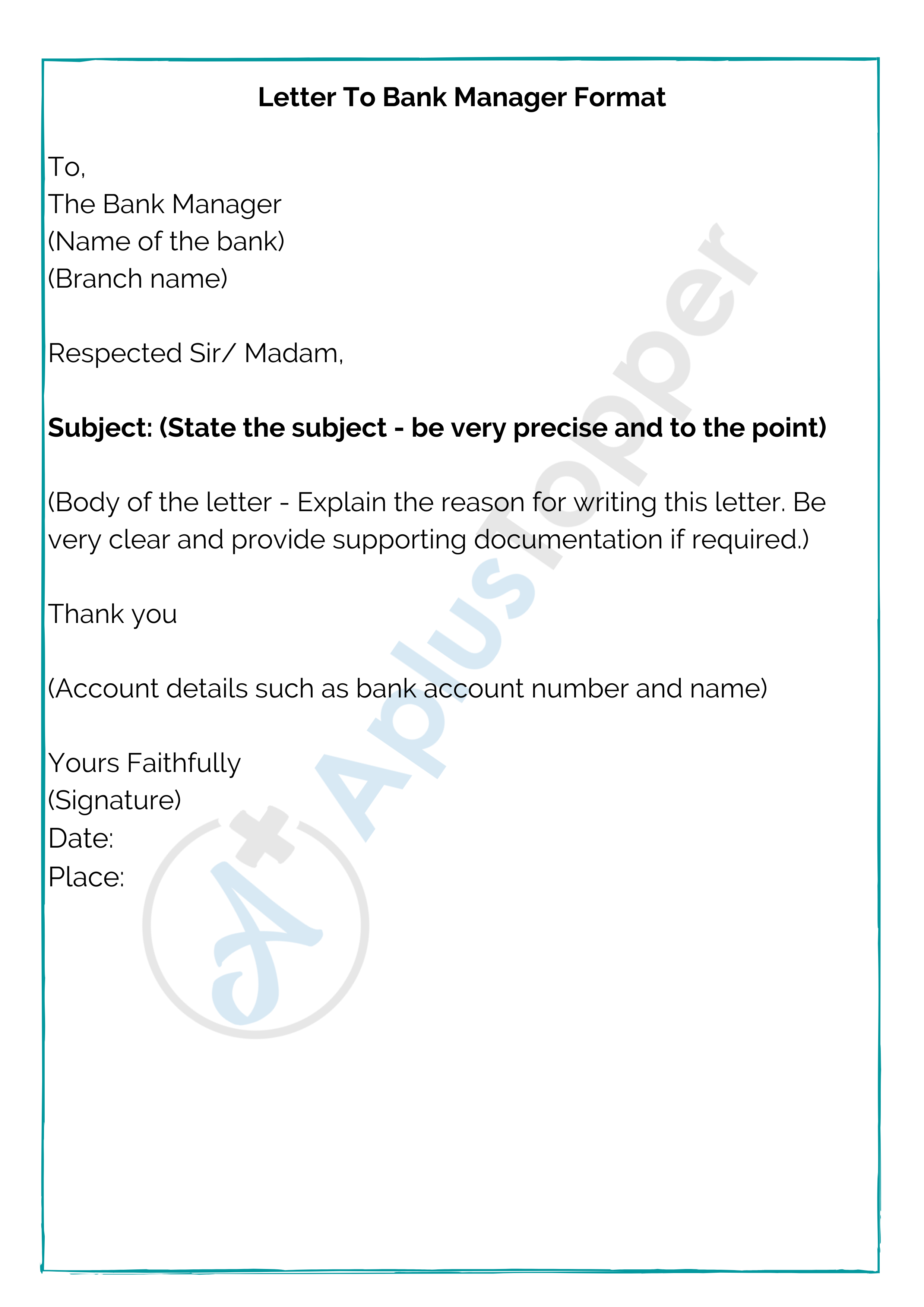 Letter To Bank Manager Format