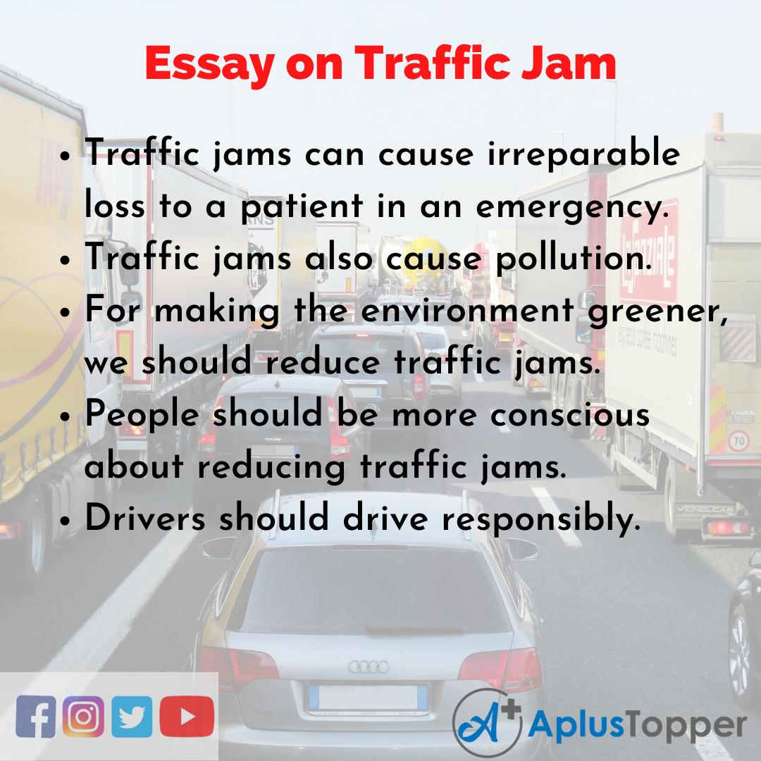 10 Lines on Traffic Jam Essay