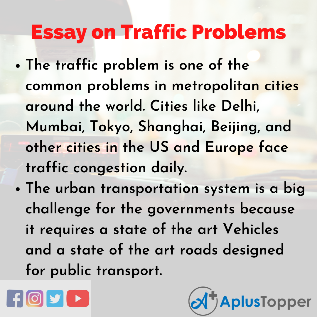 10 Lines on Traffic Problems Essay