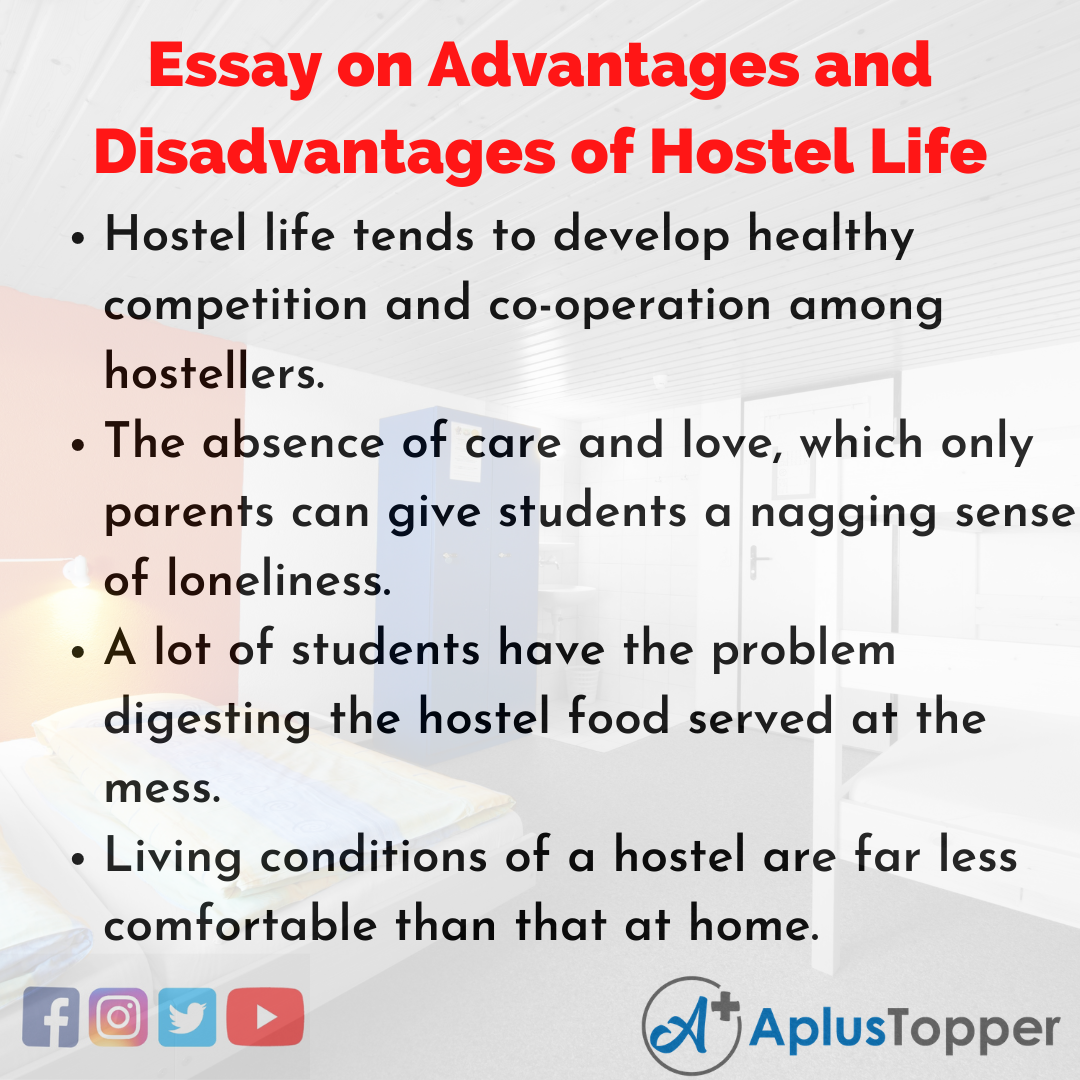 Essay about Advantages and Disadvantages of Hostel Life
