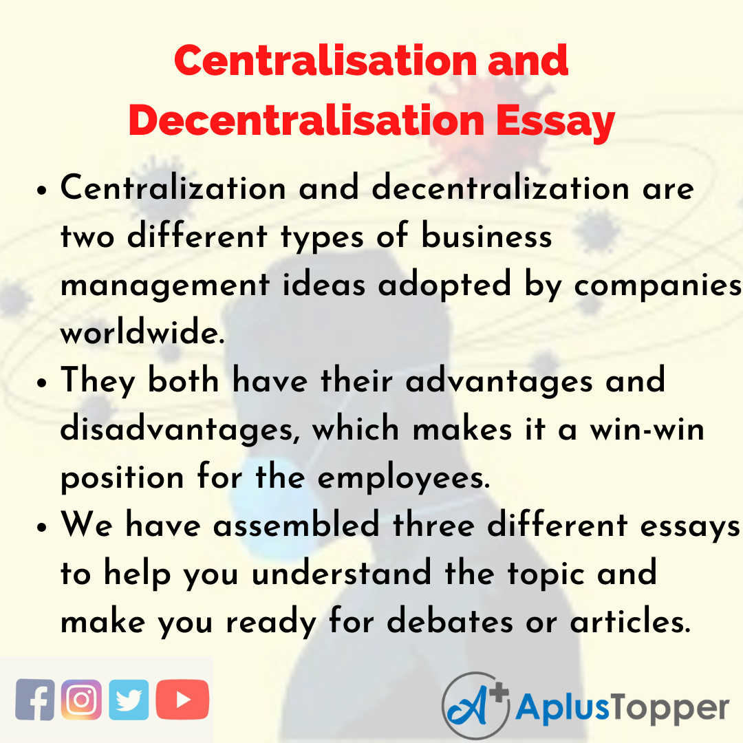 Essay about Centralisation and Decentralisation