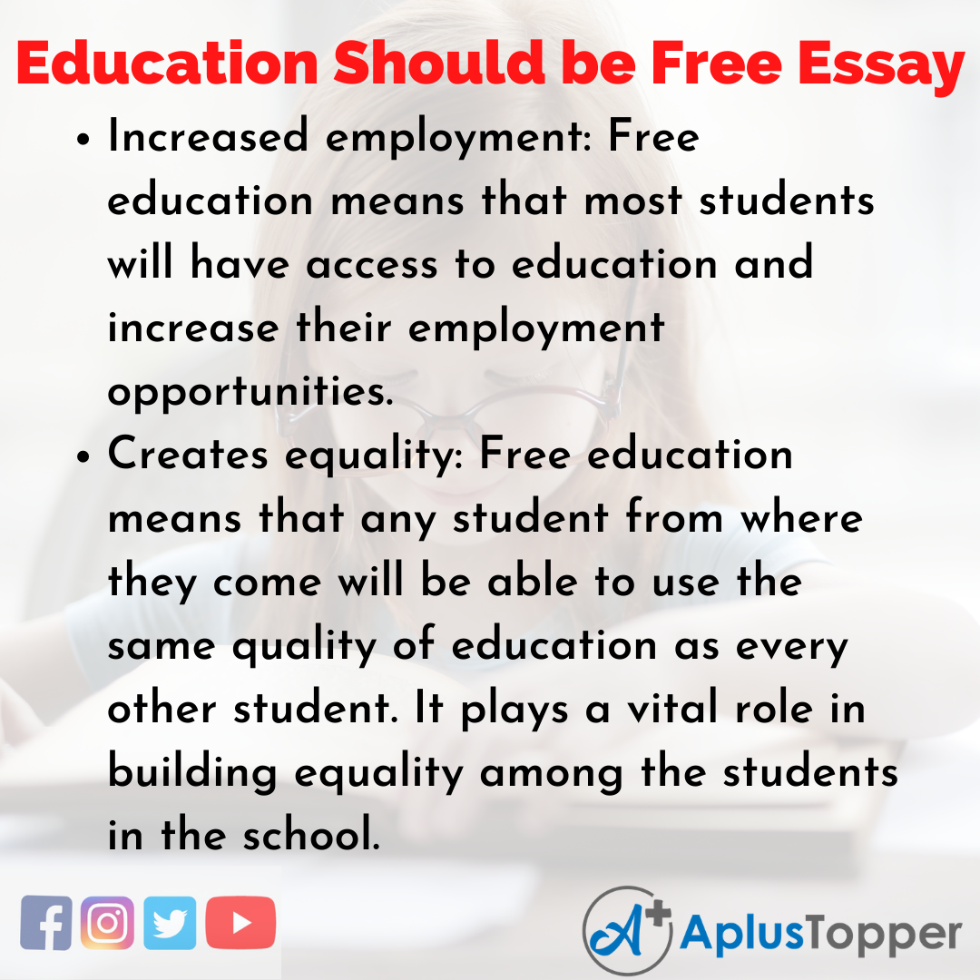 Essay about Education Should be Free