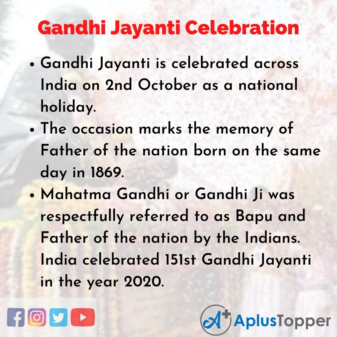 Essay about Gandhi Jayanti Celebration