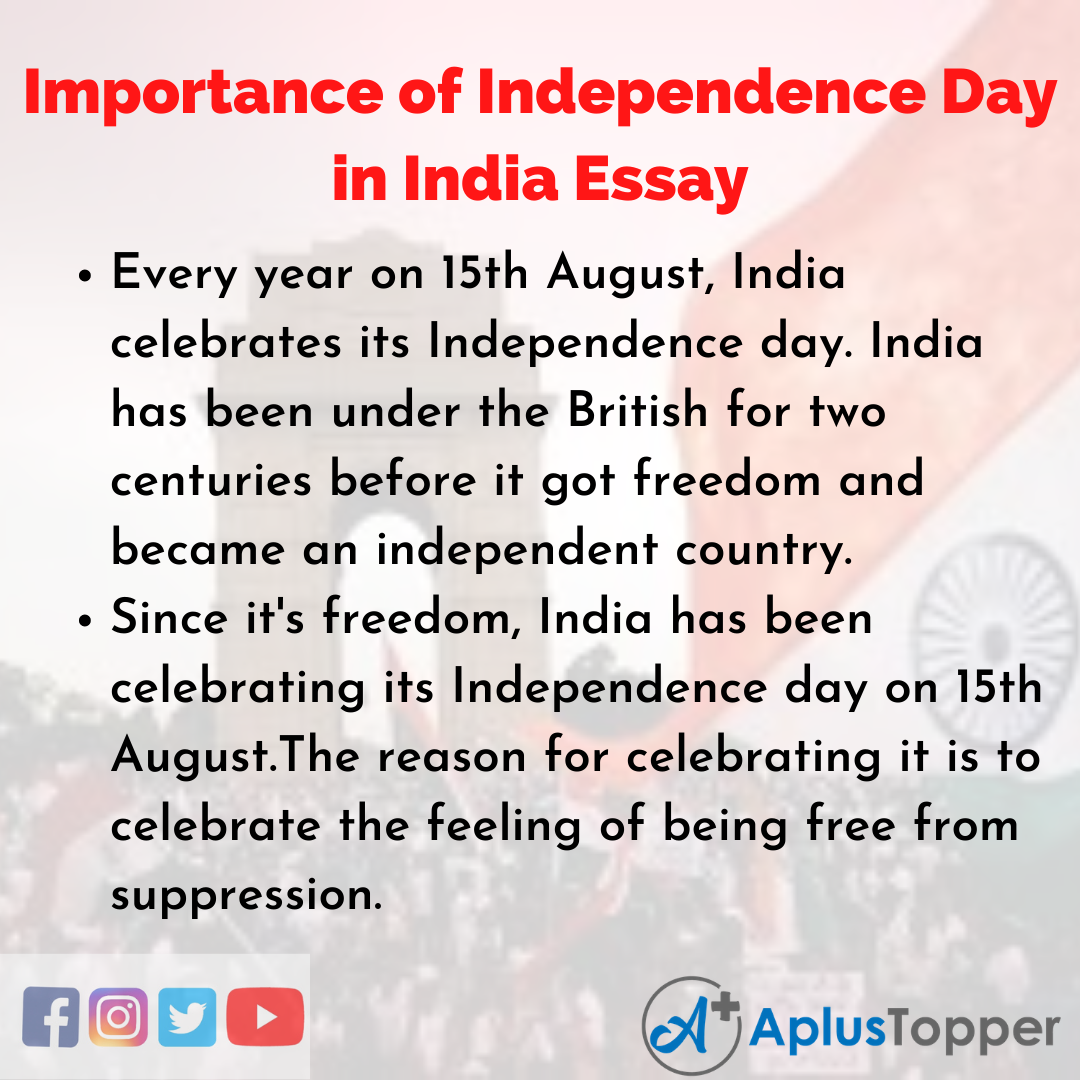 Essay about Importance of Independence Day in India