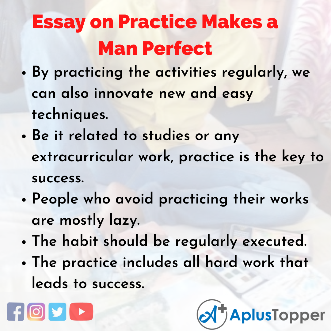 Essay about Practice Makes a Man Perfect