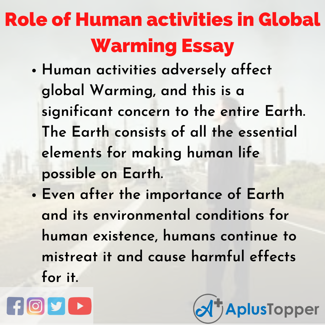 Essay about Role of Human activities in Global Warming