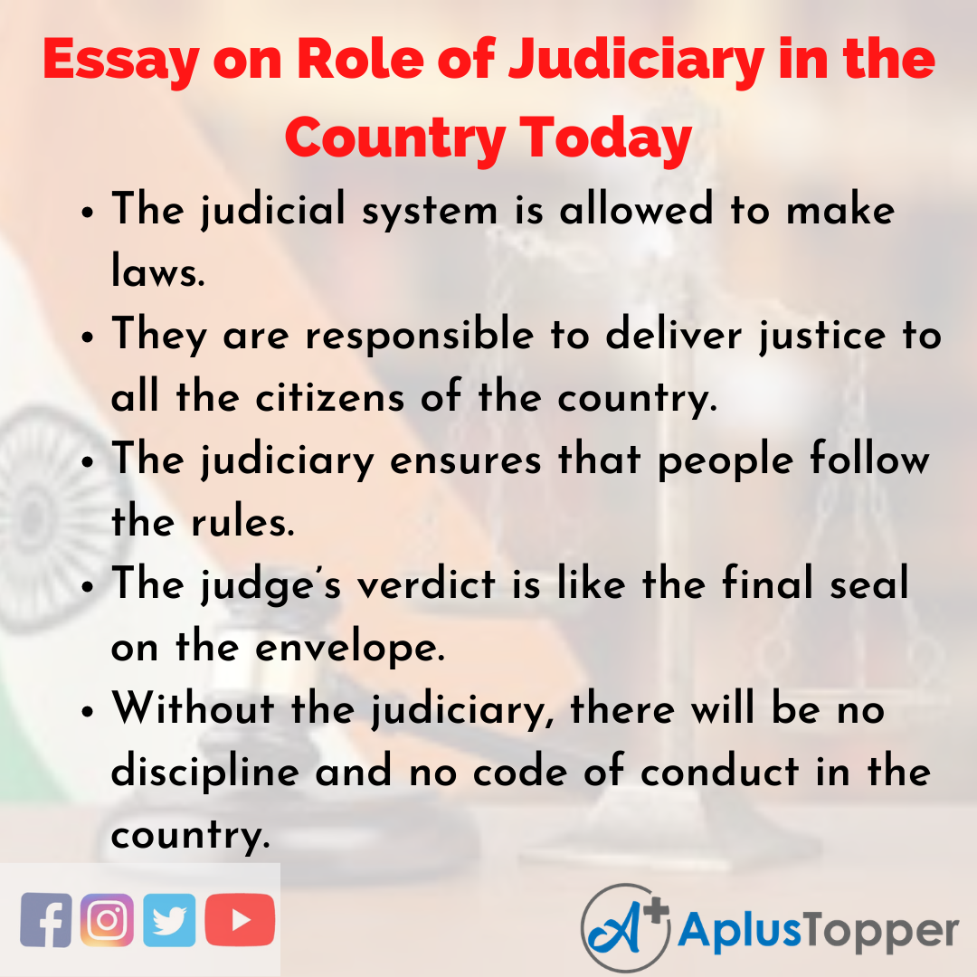 Essay about Role of Judiciary in the Country Today