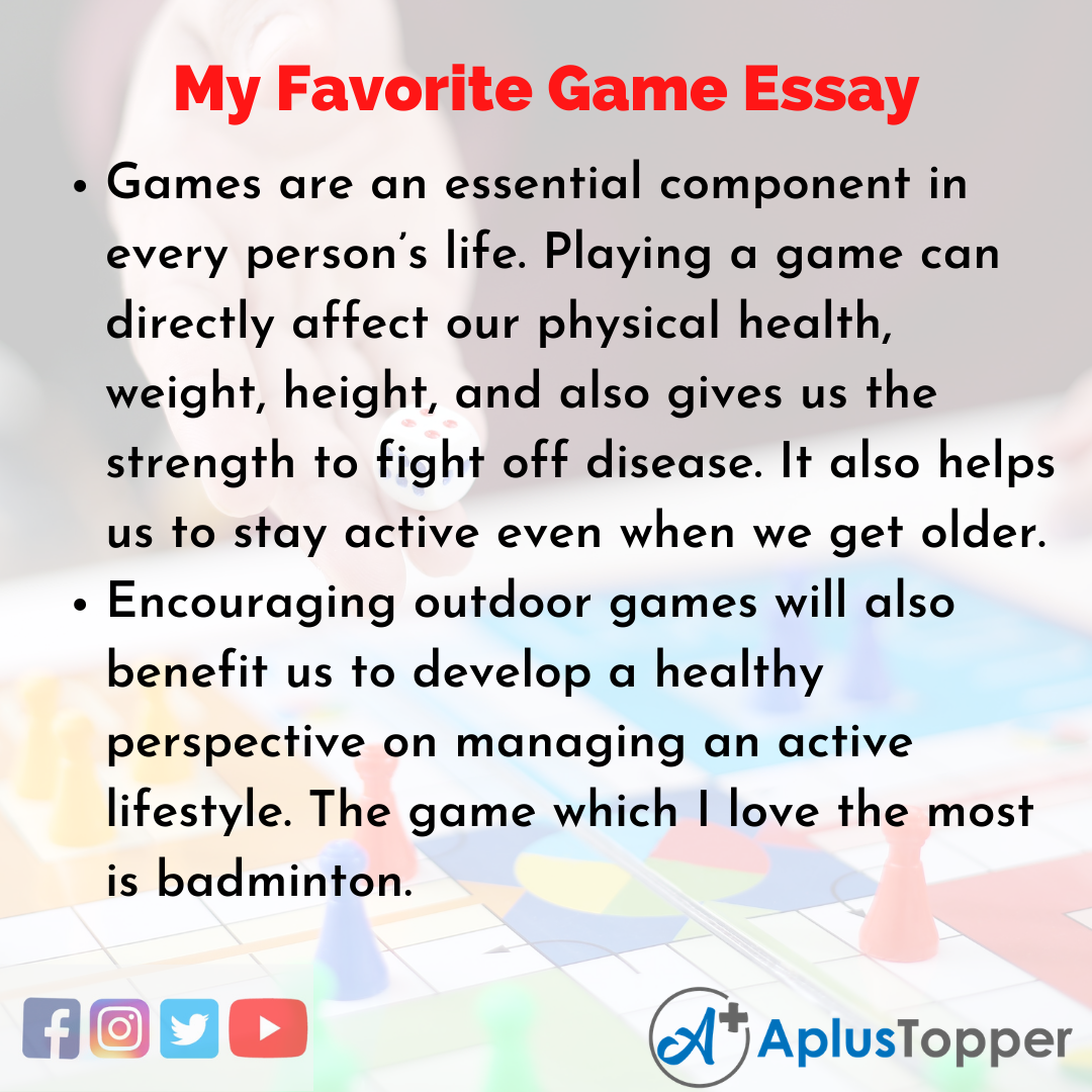 Essay about my Favorite Game