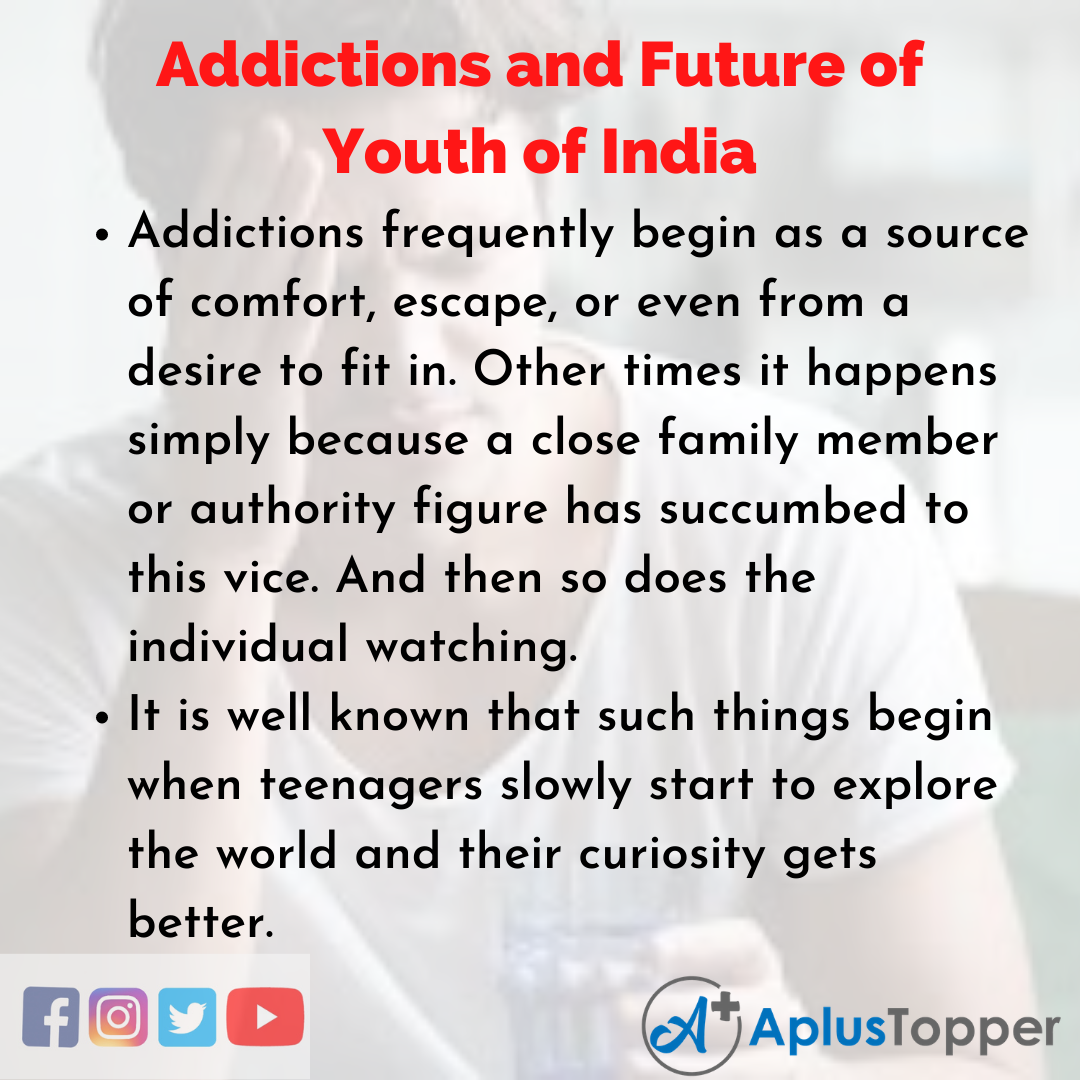 Essay for Addictions and Future of Youth of India