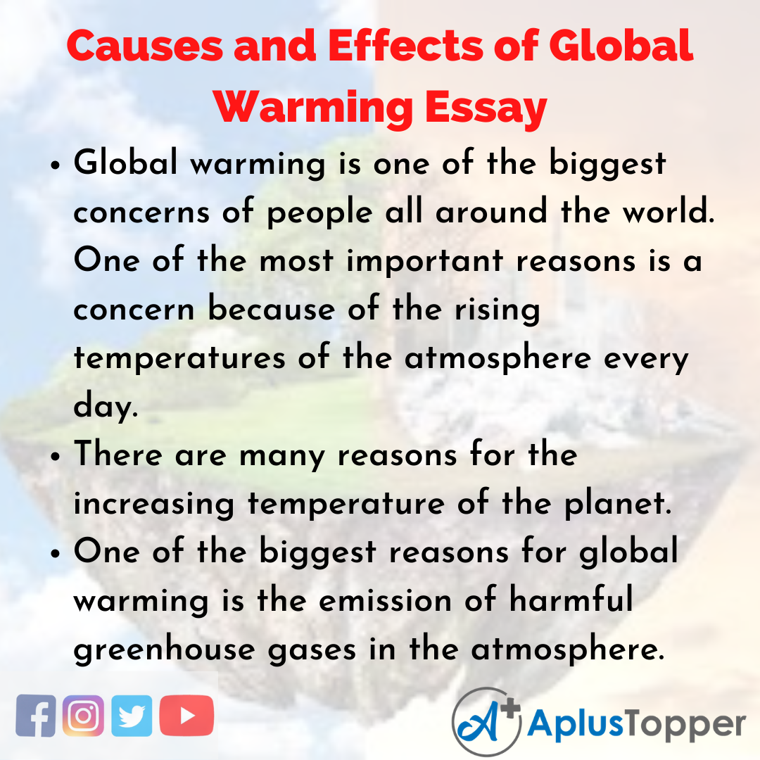 Essay on Causes and Effects of Global Warming