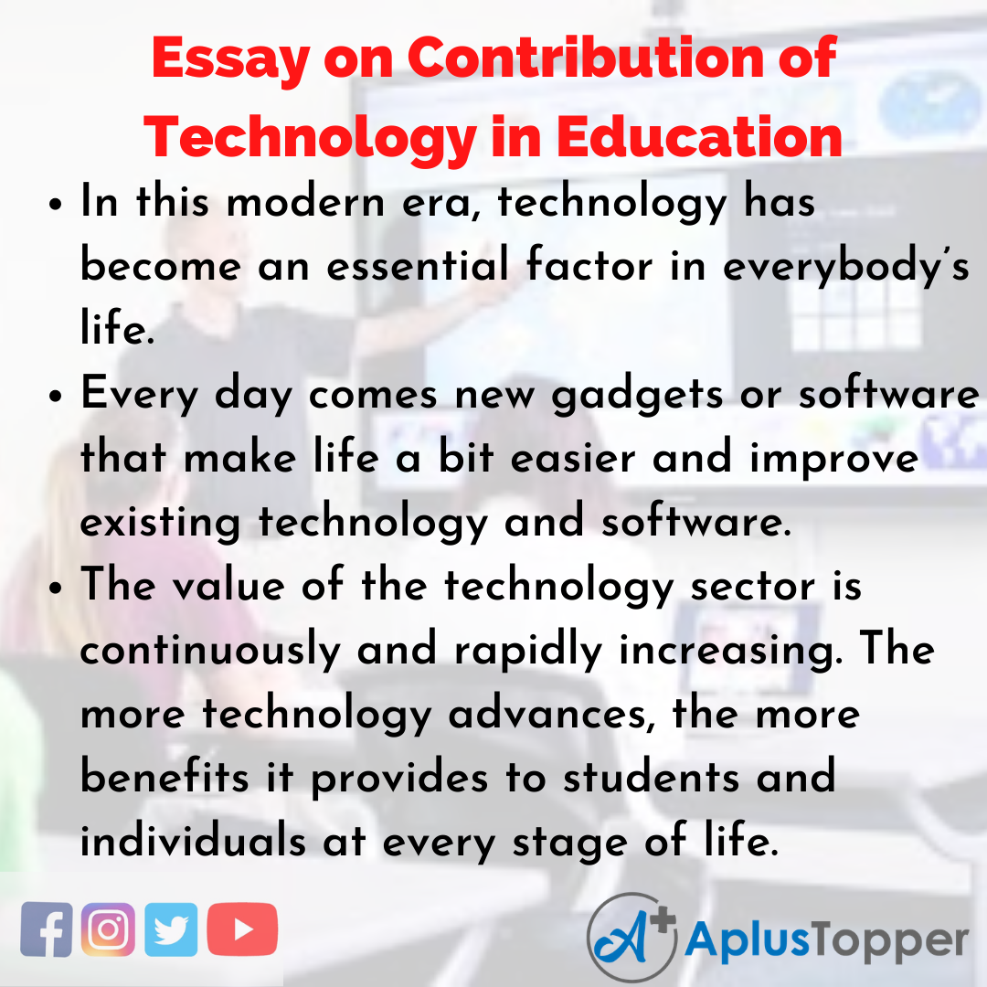 Essay on Contribution of Technology in Education