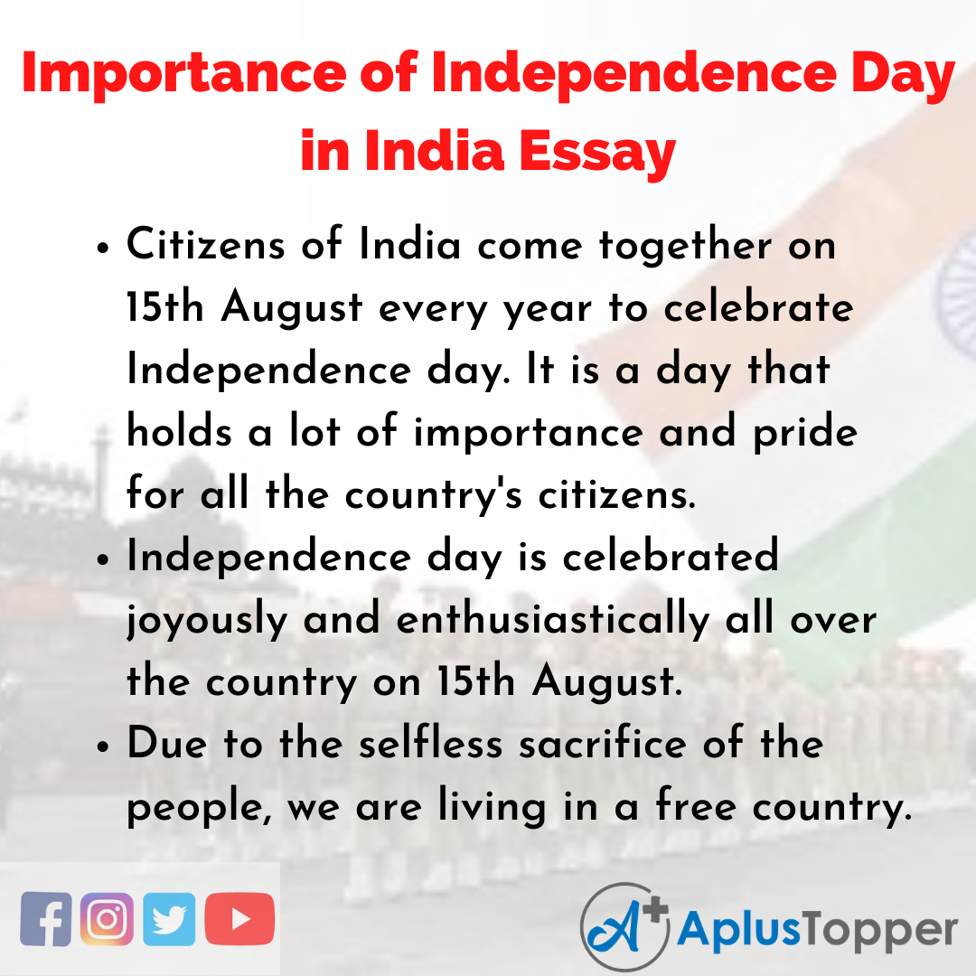 Essay on Importance of Independence Day in India