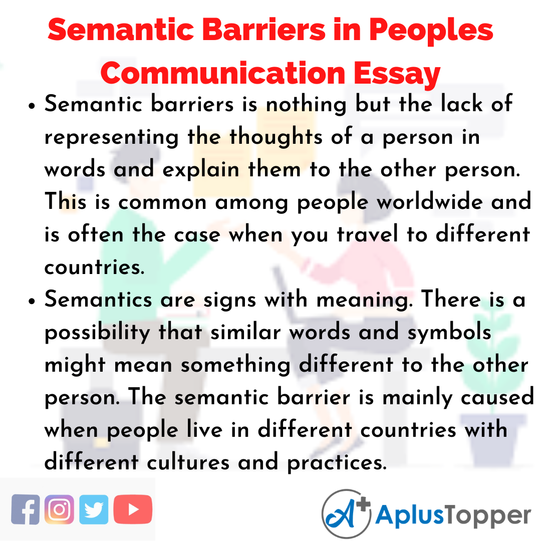 Essay on Semantic Barriers in Peoples Communication English Language