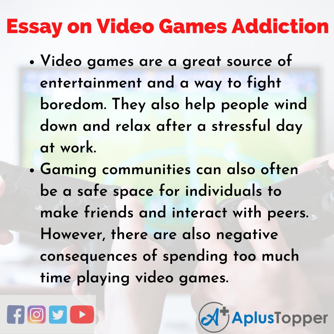 Essay on Video Games Addiction