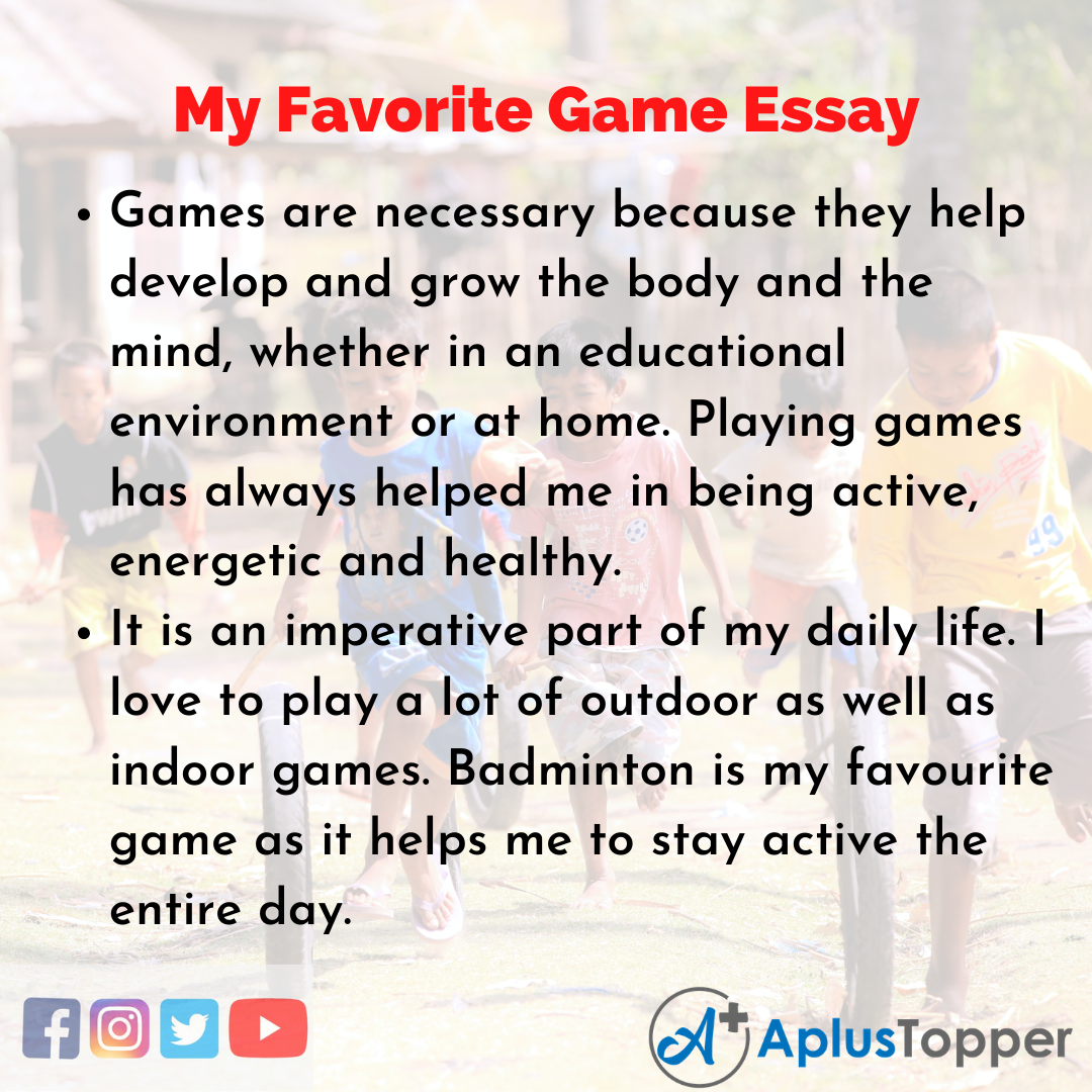 Essay on my Favorite Game