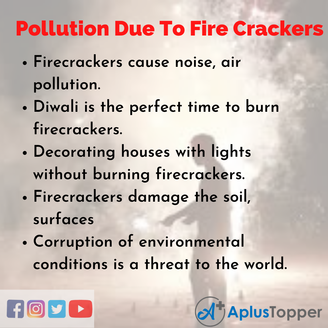 Pollution Due To Fire Crackers Essay