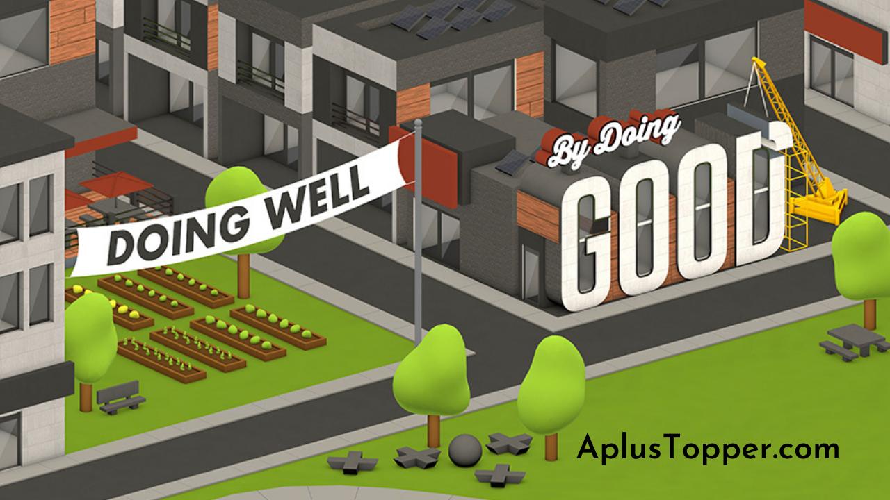 Doing Good or Doing Well